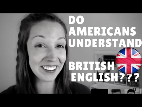 Confusing Americans with British English - Collaboration with Vanessa!