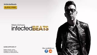 IBP080 - Mario Ochoa's Infected Beats Podcast Episode 080