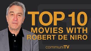 Top 10 robert de niro movies