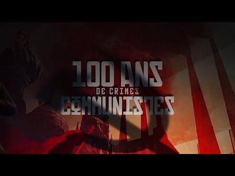 « Document exceptionnel : Les 100 ans de crimes communistes.»
