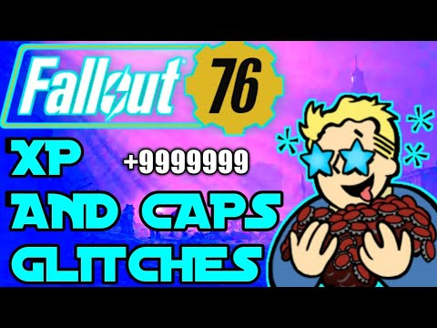 Fallout 76: Unlimited Xp/Cap glitch! (After patch)
