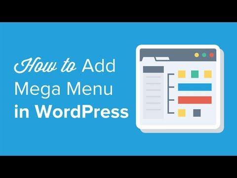 How to Add a Mega Menu on Your WordPress Site