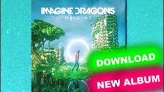 """Baixar """"DOWNLOAD"""" Imagine Dragons - Origins """"Official Album"""" #Origins #NewAlbum"""