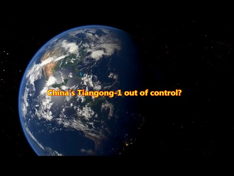 China's Space Station 'Out of Control'? Tiangong-1 could be on a collision course with Earth