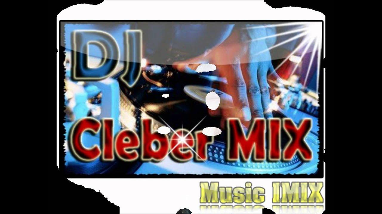 musica do dj cleber mix 2012 no krafta