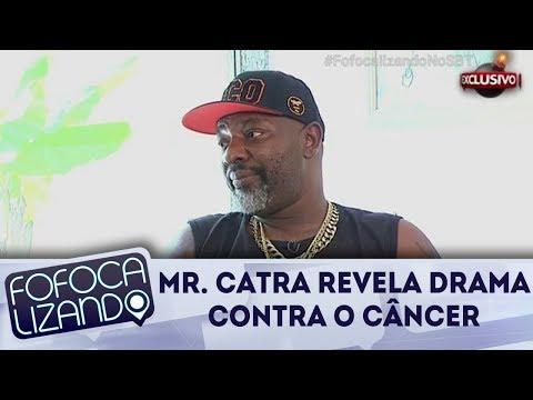Mr. Catra Revela Drama Na Luta Contra Câncer   Fofocalizando (19/12/17)
