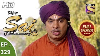 Mere Sai - Ep 329 - Full Episode - 27th December, 2018