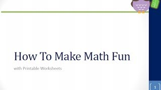 Cool Math Games - How To Make Math Fun With Printable Worksheets