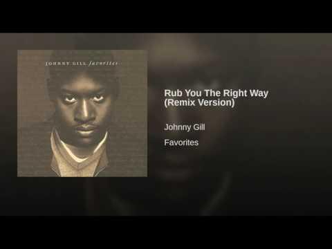 Rub You The Right Way (Remix Version)