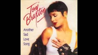 TONI BRAXTON * Another Sad Love Song  1993   HQ
