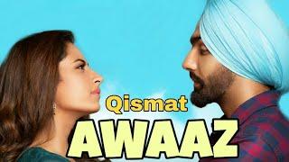 Awaaz Qismat - Kamal Khan (Officiel Song) Jaani   Bpraak I Latest Punjabi Songs 2018