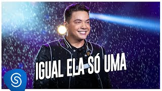 Wesley Safadão - Igual Ela Só Uma [Garota VIP Rio de Janeiro Deluxe]