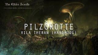 TESO - Pilzgrotte - Vila Theran (Hardmode)