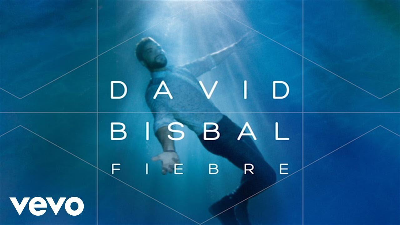 david-bisbal-fiebre-audio-davidbisbalvevo