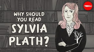 Why should you read Sylvia Plath? - Iseult Gillespie