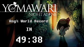 Yomawari: Night Alone Any% in 49:38 [World Record]