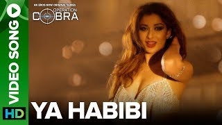 Ya Habibi - Song | Gautam Gulati | Nyra Banerjee - Operation Cobra | An Eros Now Original Series