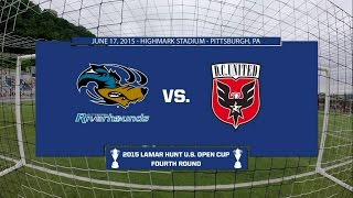 Livestream: 2015 Lamar Hunt U.S. Open Cup - Round 4: Pittsburgh Riverhounds vs. D.C. United