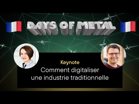 Days of Metal #2 | French Edition: Comment digitaliser une industrie traditionnelle