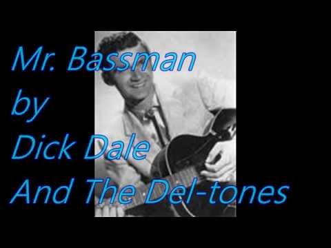 Mr. Bassman by Dick Dale and The Del-tones