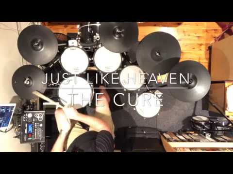 Just Like Heaven - The Cure - Drum Cover