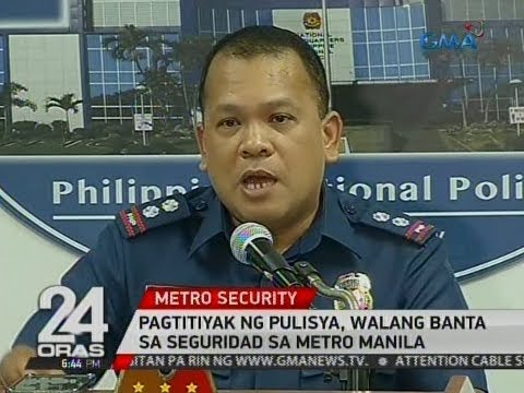 24 Oras: Pagtitiyak ng pulisya, walang banta sa seguridad sa Metro Manila