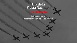 🔴 DIRECTO | Día de la Fiesta Nacional