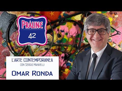 Capire l'arte contemporanea con Sergio Mandelli. Pralina N° 42 - Omar Ronda