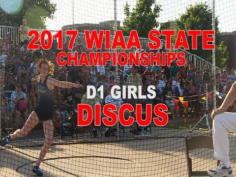 2017 WIAA STATE D1 GIRLS DISCUS