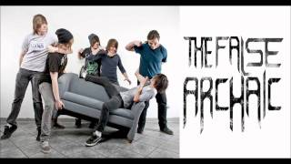 The False Archaic - Time And Unforeseen Occurrence [HD][+LYRICS][2011]