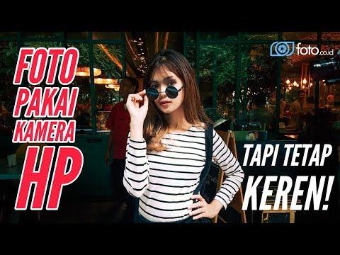 Cara Foto Keren Pakai Kamera HP Saja!  Tips ke 5 Paling Dahsyat! Mp3