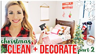 NEW CLEAN + DECORATE WITH ME FOR CHRISTMAS  ✨🎄 CHRISTMAS DECOR 2019 HOME TOUR PART II Brianna K