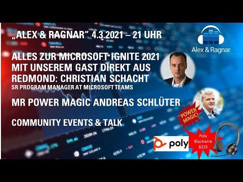 """""""Alex & Ragnar Show"""" zur Microsoft Ignite 2021 mit Christian Schacht und Andreas Schlüter."""