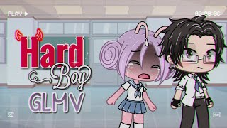Hard Boy || Gacha Life Music Video || GLMV