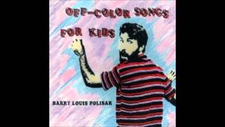 Barry Louis Polisar - I've Got A Dog And My Dogs Name Is Cat