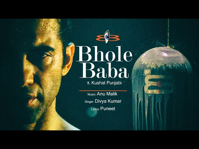 Bhole Baba | Anu Malik Feat. Kushal Punjabi| Divya Kumar | T-Series #1