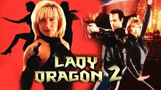 Lady Dragon 2 Part 1 Full Action Movie Cynthia Rothrock, Billy Drago English to Tamil Dubbed