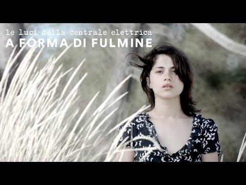 A FORMA DI FULMINE | Le luci della centrale elettrica | TERRA (videoclip ufficiale)