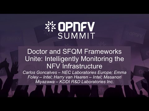 Doctor and SFQM Frameworks Unite: Intelligently Monitoring the NFV Infrastructure