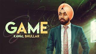 Game (Full ) Kawal Bhullar   Ravi RBS   Latest Punjabi Songs 2019