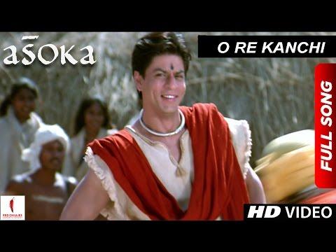 O Re Kanchi   HD   Full Song   Asoka   Shah Rukh Khan   Kareena Kapoor