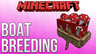 Minecraft 1.9: Boat Breeding