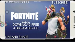 FORTNITE FOR AND 4 GB RAM DEVICE DOWNLOAD FREE ANDROID AND/ISO