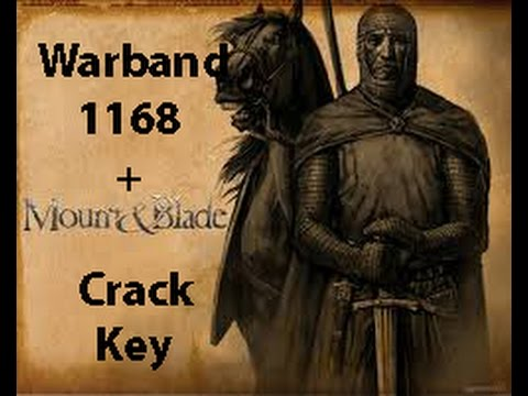 Mount And Blade Warband - 1.168 + Crack Key