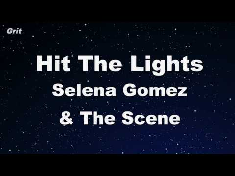 Hit The Lights - Selena Gomez & The Scene Karaoke 【With Guide Melody】 Instrumental