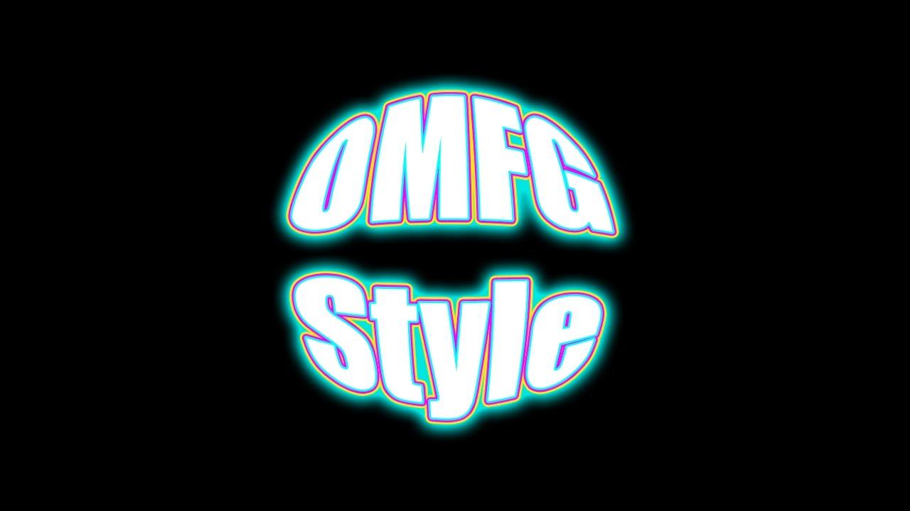 OMFG STYLE 5 [NEW CHANNEL LINK IN DESCRIPTION]