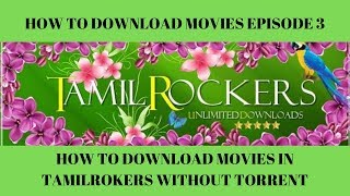 How To Download Movies In TamilRockers Without Torrent In Tamil | NewsCam