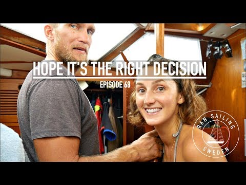 Hope It's The Right Decision - Ep. 68 RAN Sailing