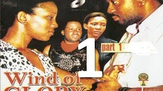 Wind Of Glory Nigerian Nollywood Movie