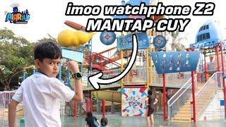 Drama imoo Z2 || Berenang di waterboom bersama imoo Z2